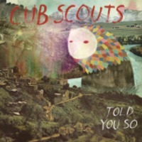 cub-scouts-told-you-so-ep-artist-highlight