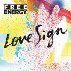 free-energy-love-sign-cover-art