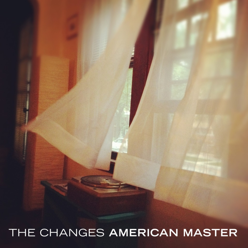 The Changes - American Master