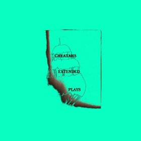 cheatahs-extended-plays-cover