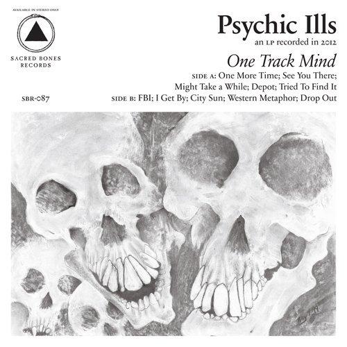 psychic-ills-one-track-mind-album-cover