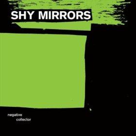 shy-mirros-negative-collector-album-art