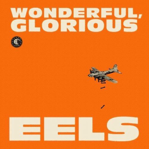eels-wonderful-glorious