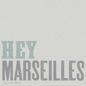 hey-marseilles-lines-we-trace-cover-art