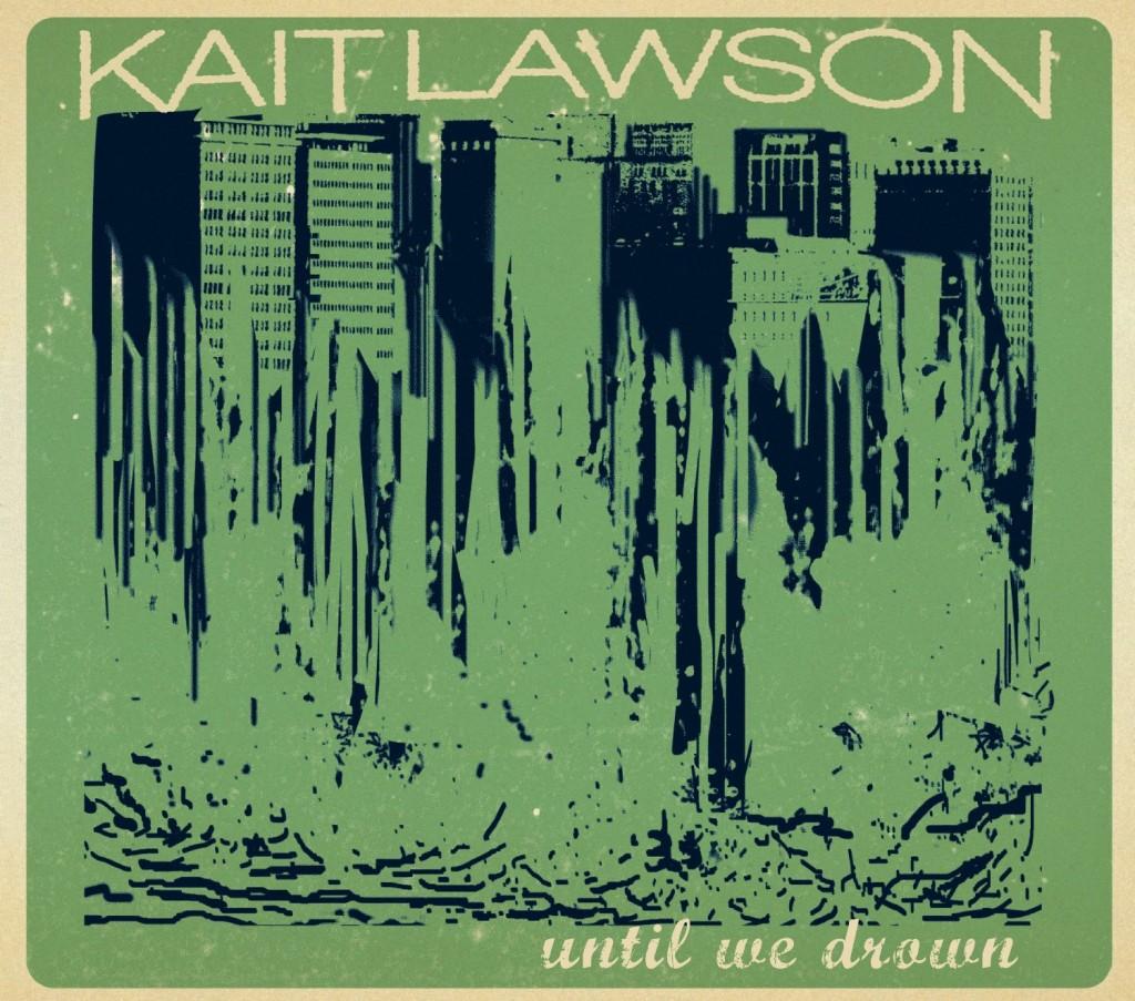 kait-lawson-until-we-drown