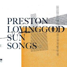 preston-lovinggood-sun-songs-cover