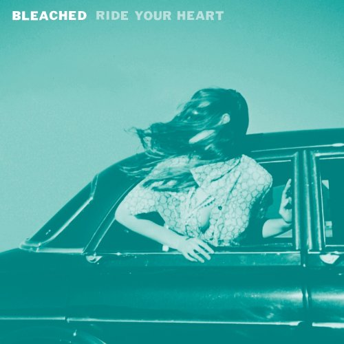 bleached-ride-your-heart-cover