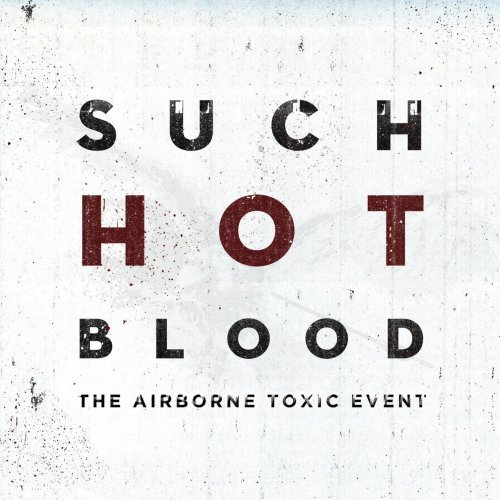 airborne-toxic-event-hot-blood-cover