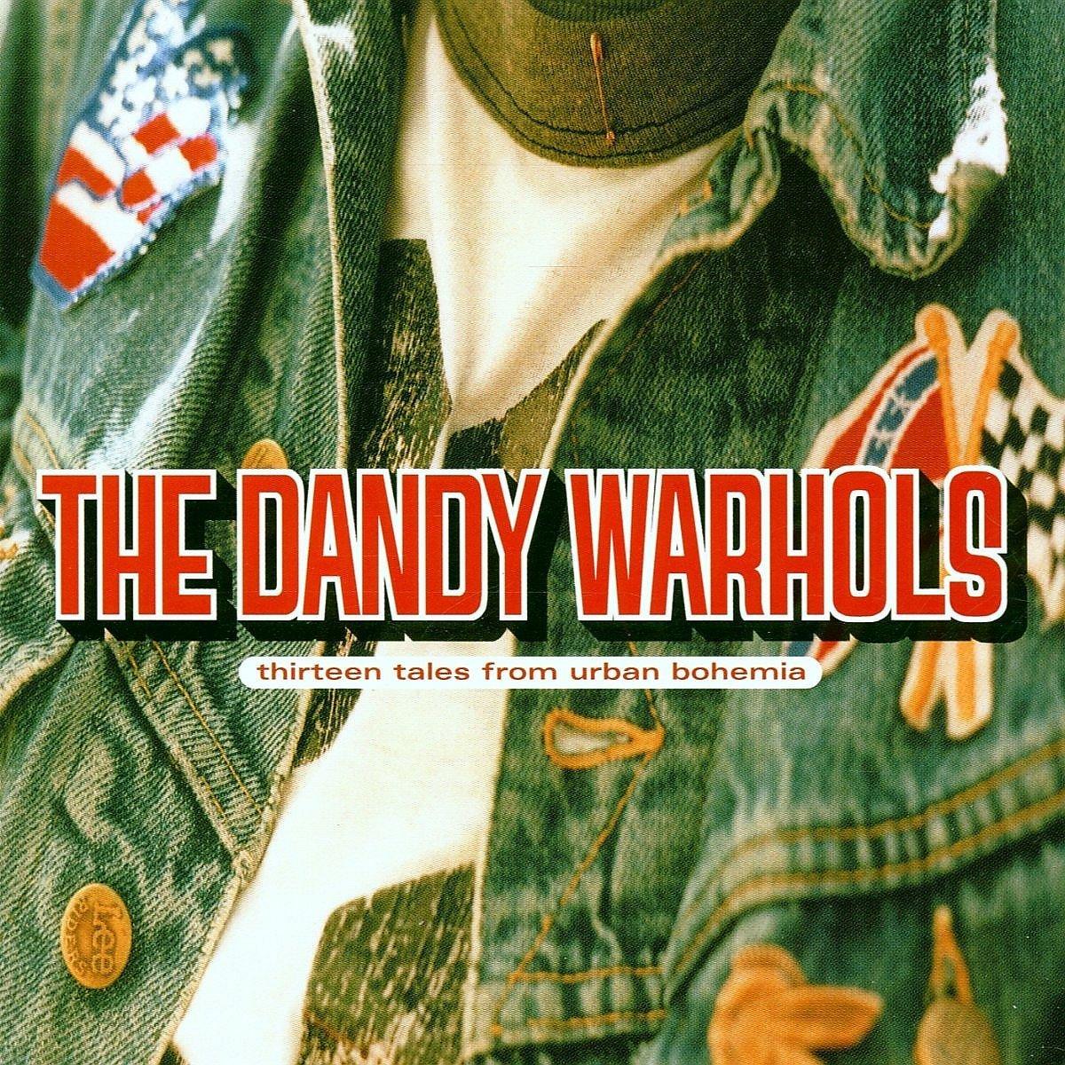 The Dandy Warhols - Tales From Slabtown