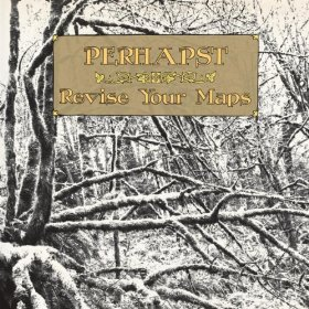 perhapst-revise-your-maps-cover