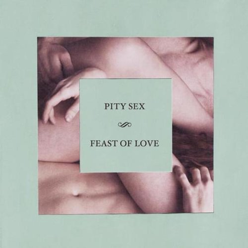 pity-sex-feast-of-love