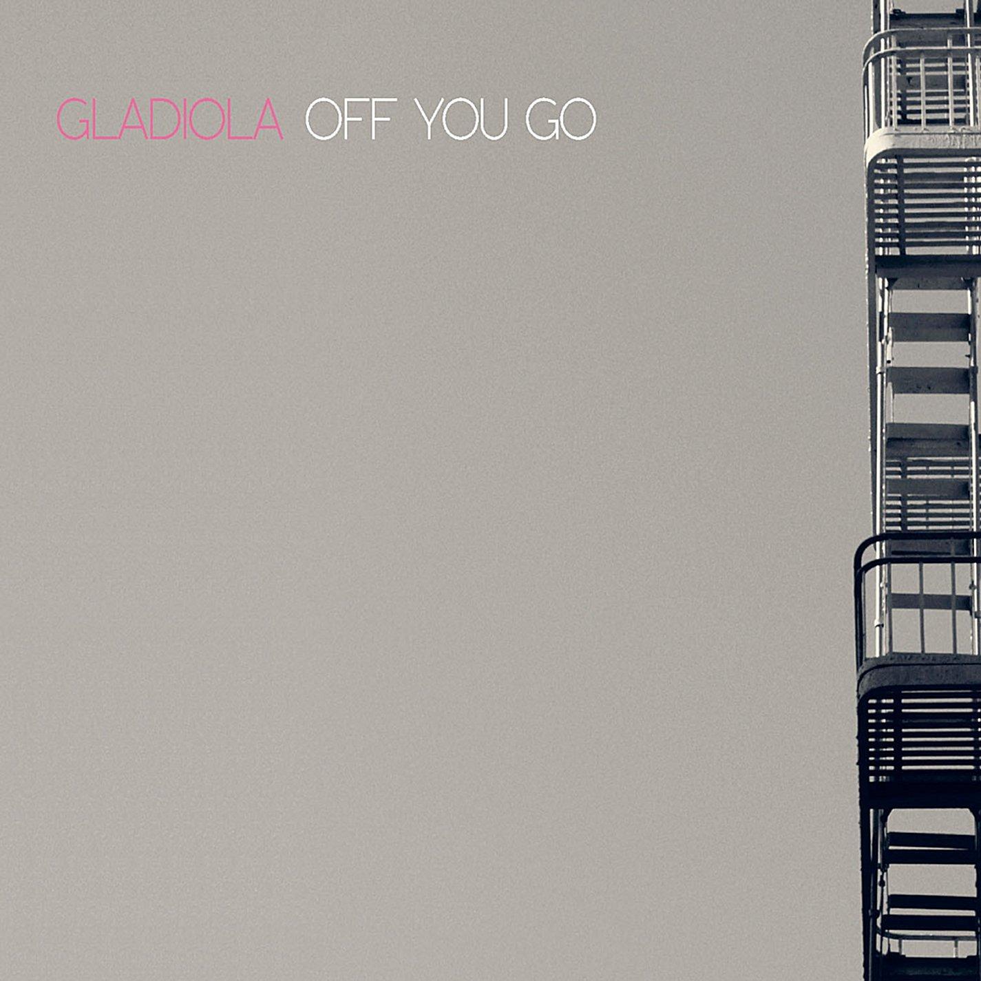 gladiola-off-you-go-cover