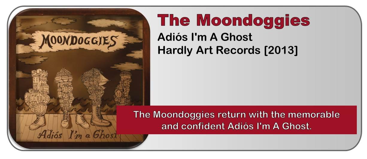 The Moondoggies: Adiós I'm A Ghost [Album Review]