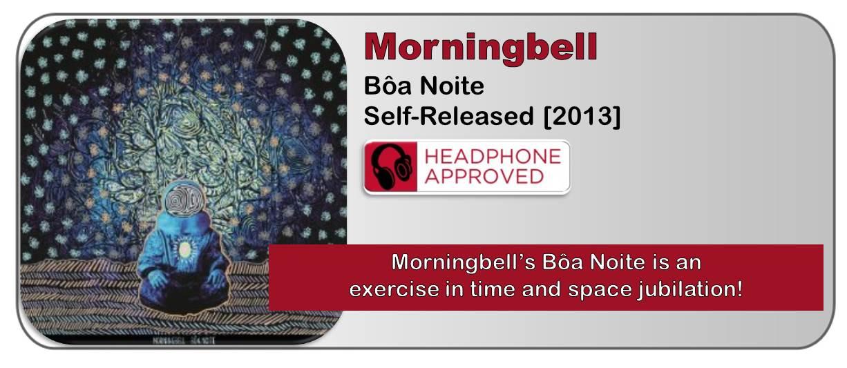 Morningbell: Bôa Noite [Album Review]