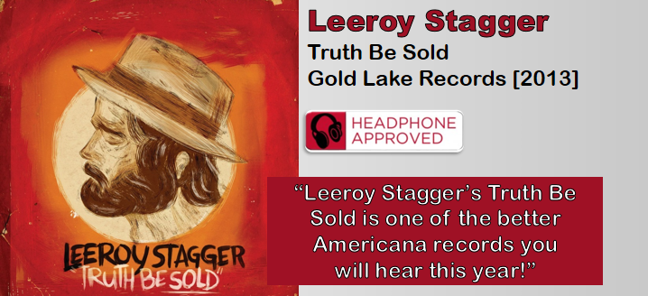 Leeroy Stagger: Truth Be Sold [Album Review]