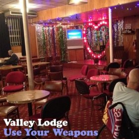 valley-lodge-use-your-weapons-cover