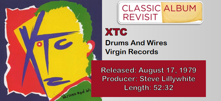 XTC: Drums And Wires [Classic Album Revisit]
