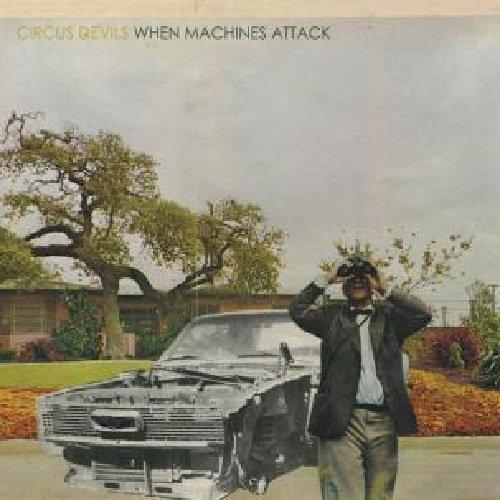 circus-devils-when-machines-attack