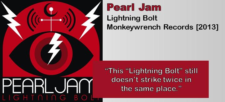 pearl jam lightning bolt album review the fire note