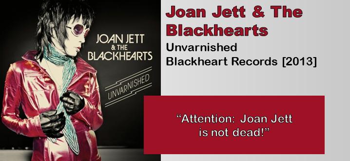 Joan Jett Amp The Blackhearts Unvarnished Album Review