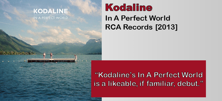 Kodaline: In A Perfect World [Album Review]
