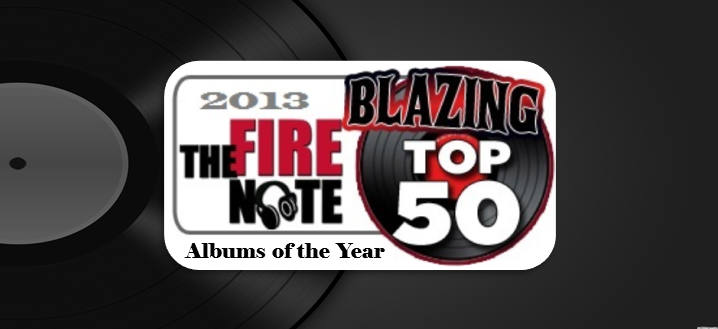The Blazing Top 50 Albums of 2013