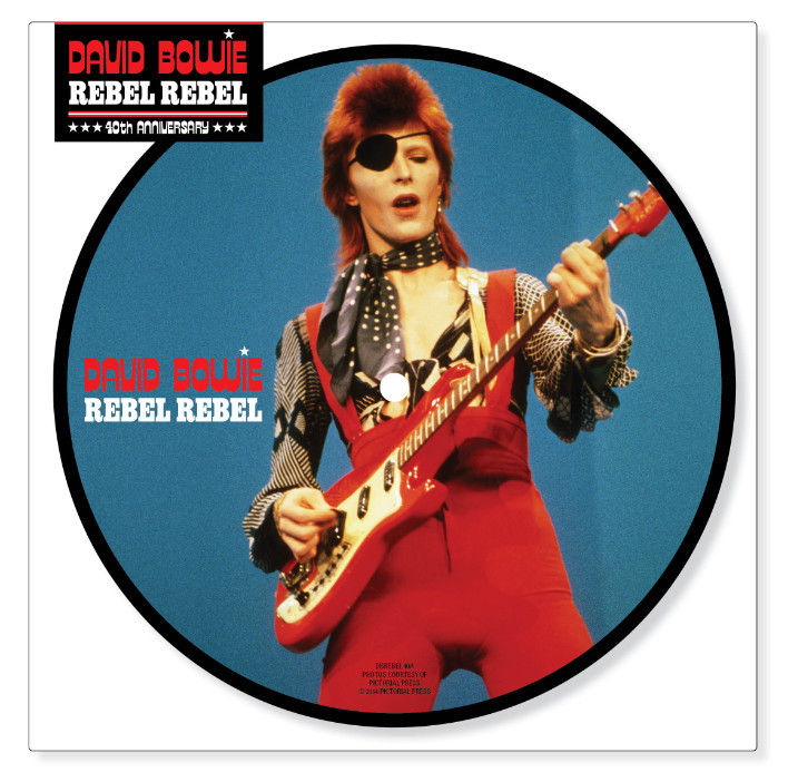 David-Bowie-Rebel-Rebel-40th-Anniversary-Picture-Disc