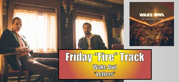 friday fire wake owl