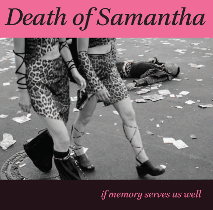 death-of-samantha-if-memory-serves-us-well