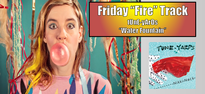 friday fire tuneyards