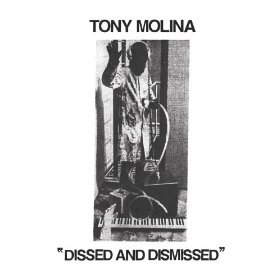 tony-molina-dissed-and-dismissed