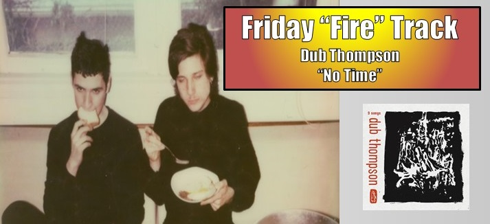 friday fire dub thompson