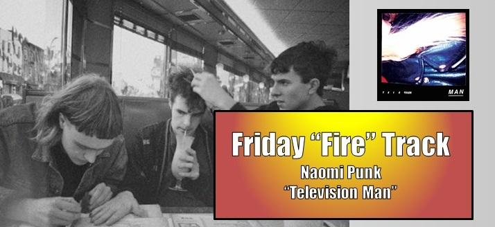 friday fire naomi punk