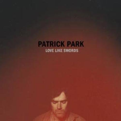 patrick-park-love-like-swords