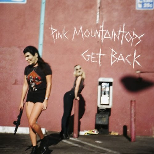 pink-mountaintops-get-back