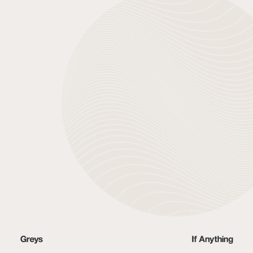 greys-if-anything