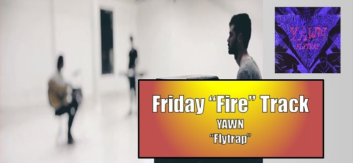 friday fire yawn