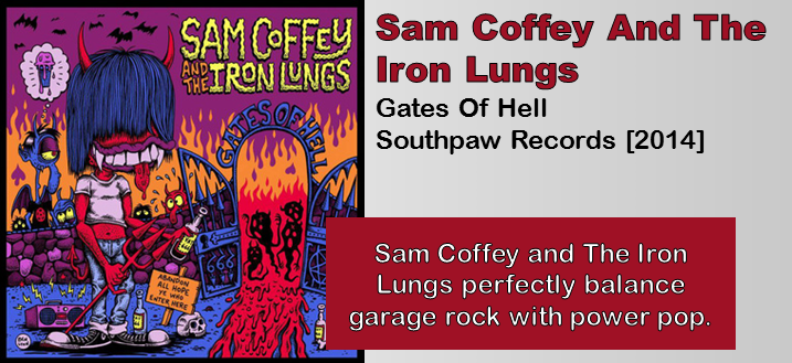 Sam Coffey And The Iron Lungs: Gates Of Hell [Album Review]