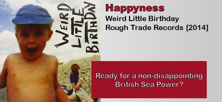 Happyness: Weird Little Birthday [Album Review]