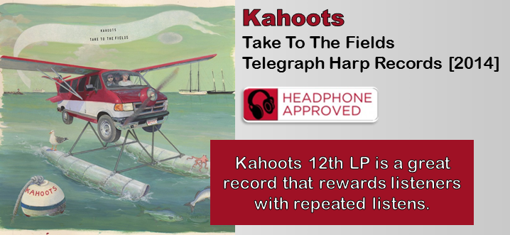 Kahoots: Take To The Fields [Album Review]
