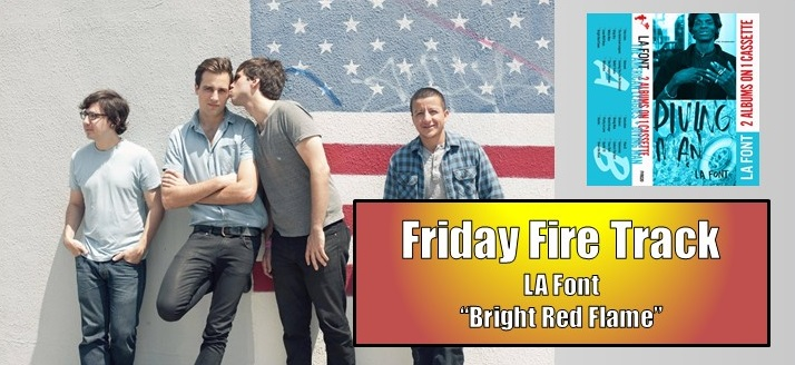friday fire la font