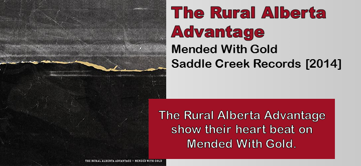 The Rural Alberta Advantage Mended With Gold Album