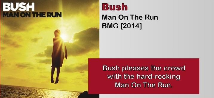 Bush: Man On The Run [Album Review]