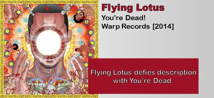 Flying Lotus: You're Dead! [Album Review]