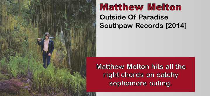 Matthew Melton: Outside Of Paradise [Album Review]