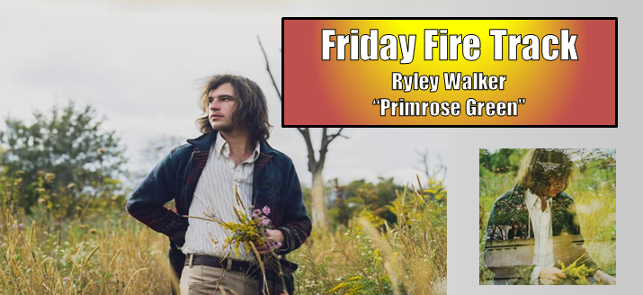 "The Friday Fire Track: Ryley Walker – ""Primerose Green"""