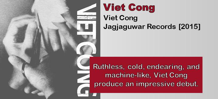 Viet Cong: Viet Cong [Album Review]
