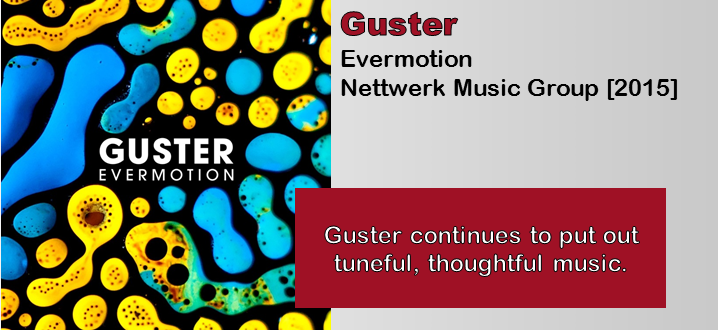 Guster: Evermotion [Album Review] | The Fire Note