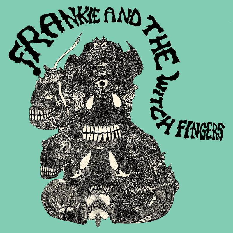 frankie-and-the-witch-fingers