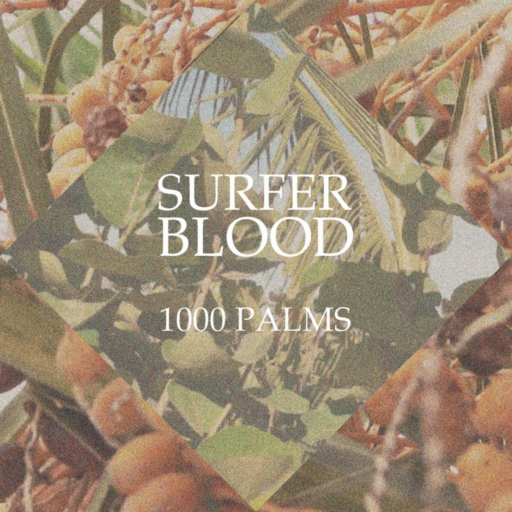 surfer-blood-1000-palms